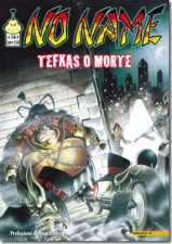 NO NAME N. 03 - TEFKAS O MORTE